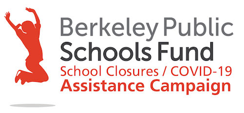 Berkeley Public Schools Fund School Closures Assistance Campaign