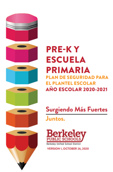 This is the cover of the Spanish Language Pre-K and Elementary School Campus Safety Plan 2020-21