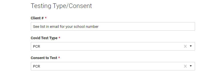 This is an image of part of the one-time registration form. For the question that ask for COVID test type and consent to test, you are instructed to answer with the letters PCR in both cases. your client number, you are told to see the list in the email you received for your school number. You can also find that number furher down in this post. For the next two questions that ask for
